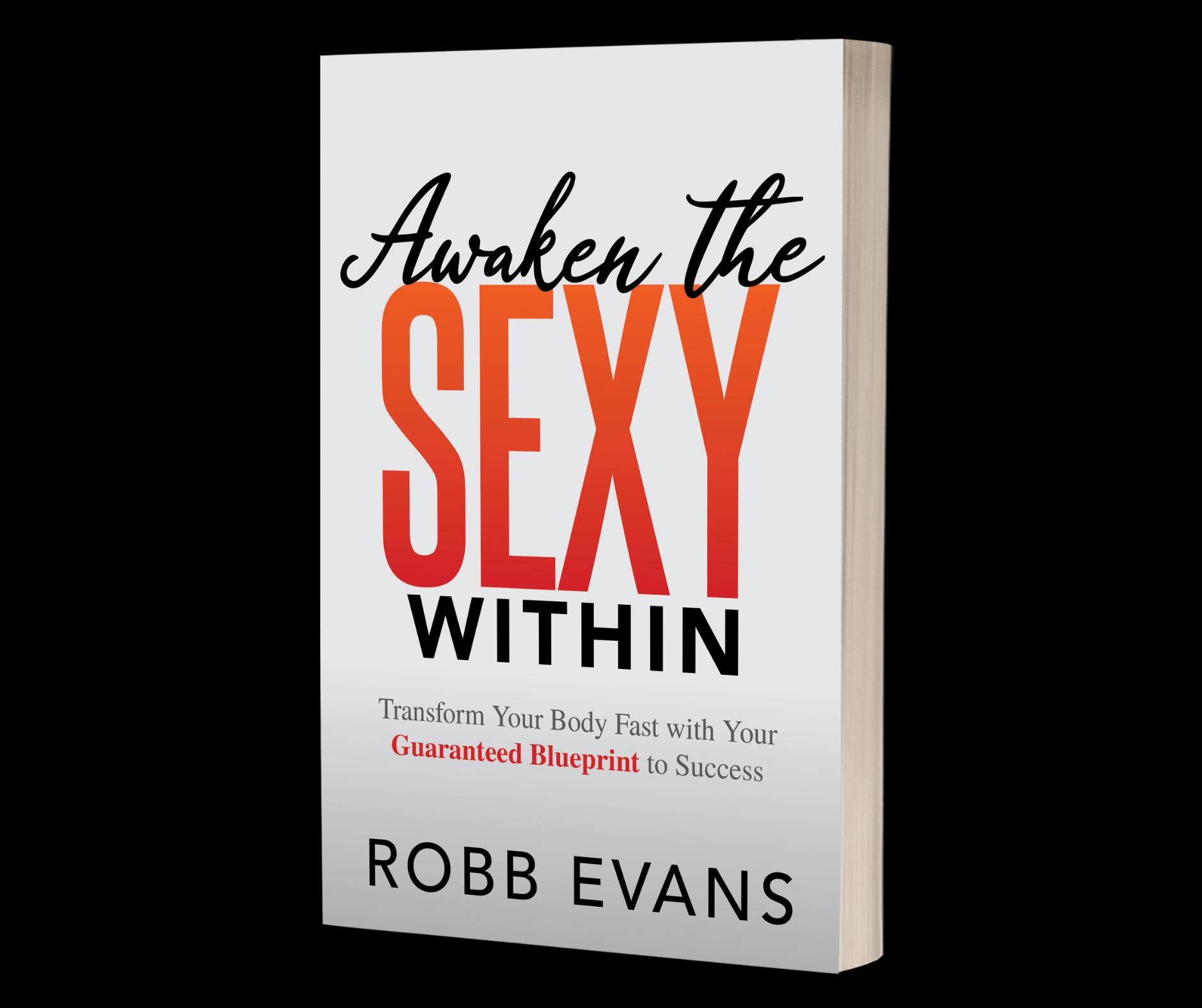 Awaken the Sexy Within